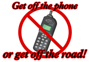 get off the phone or get off the road